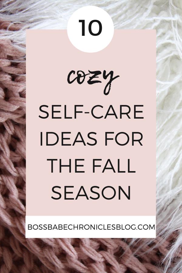 Cozy Self-Care Ideas