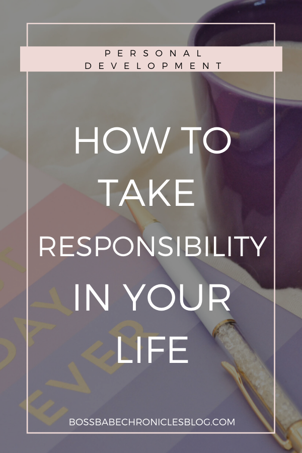 how to take responsibility in your life