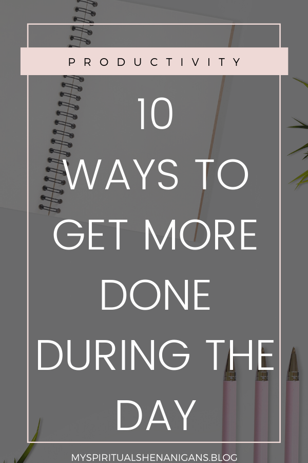 Ways To Get More Done
