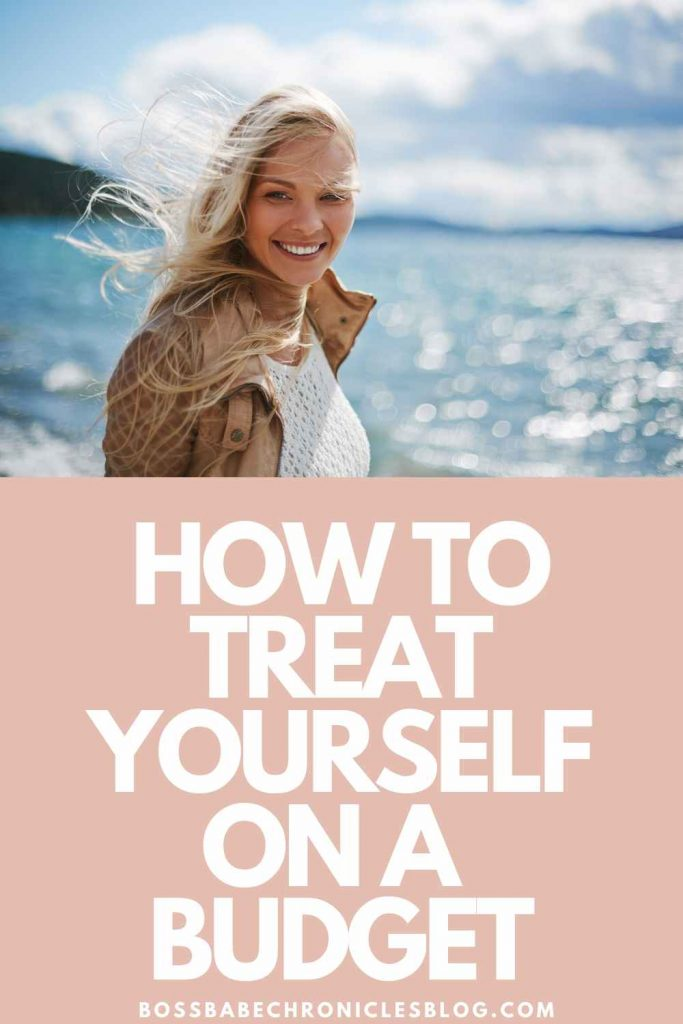 how to treat yourself on a budget