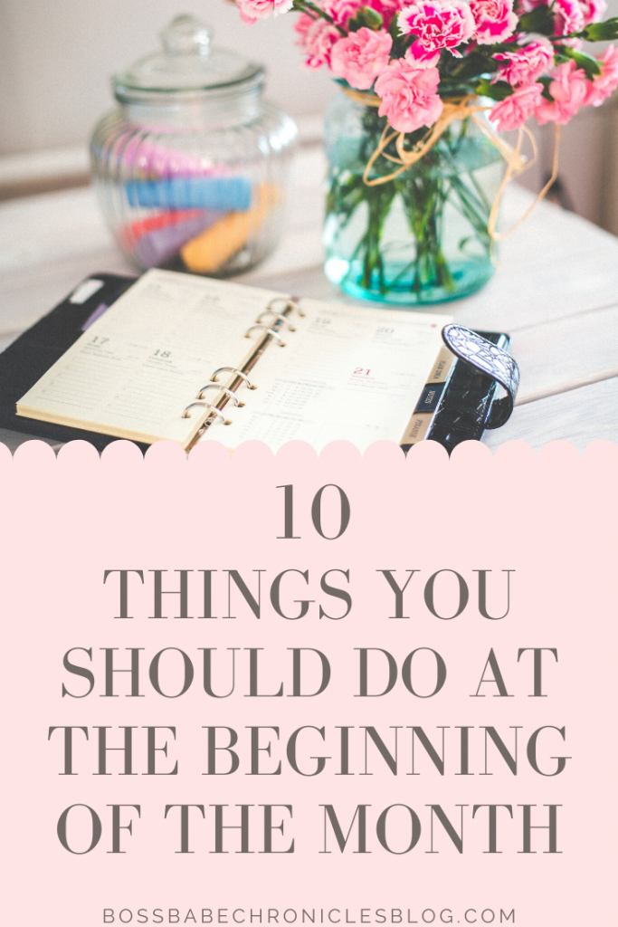 10 Things To Do At The Start Of Every Month