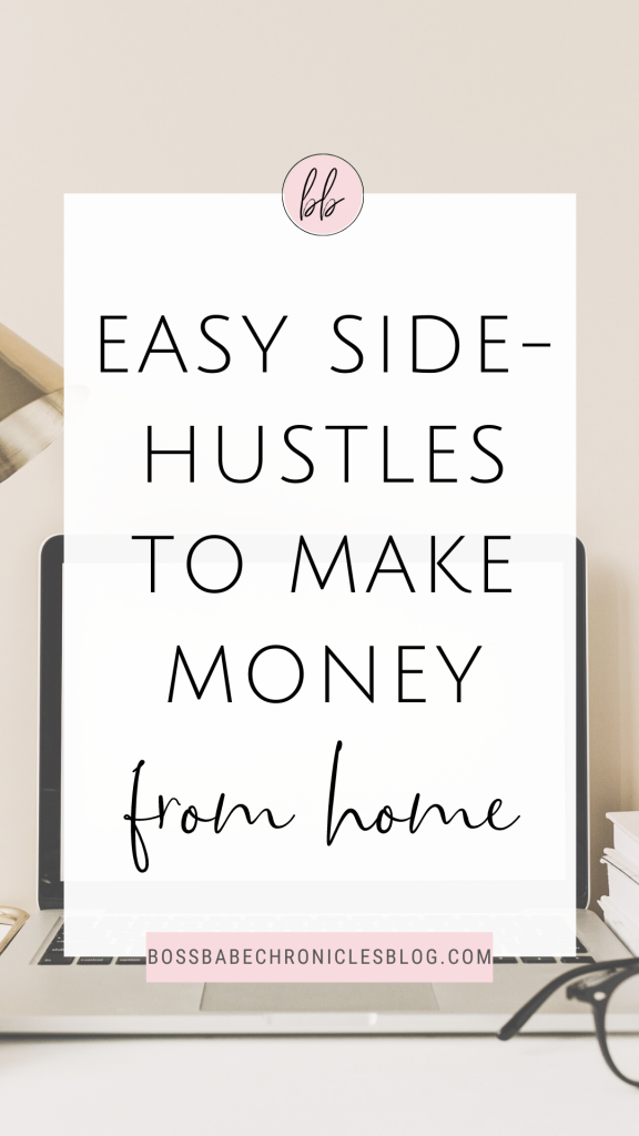 Easy Side Hustles To Make Money from home