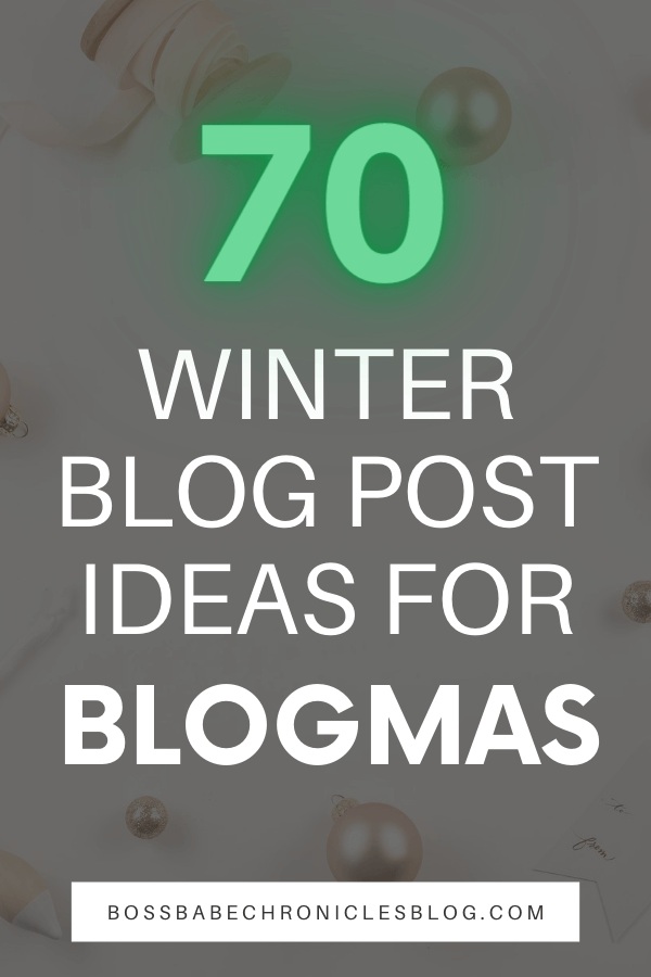 If you're planning on doing Blogmas this year, make sure to click through for 70 winter blog post ideas for multiple niches! Blogmas post ideas. Christmas blog post ideas. Christmas blog content.