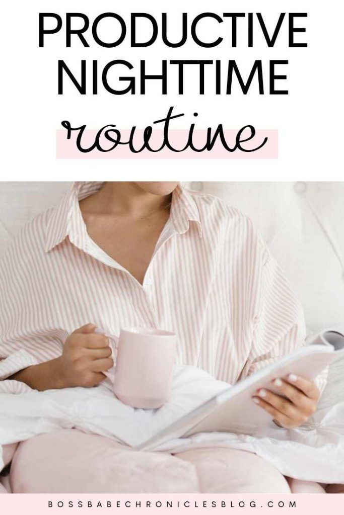 Productive Night Routine To Do Before Bed