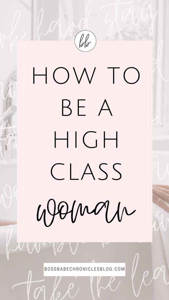 Here are 9 habits and practices of classy women. If you want to work on becoming more elegant and classy, this post will show you how to do that with ease.