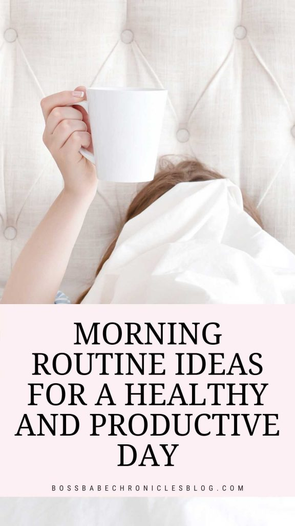 Morning Routine Ideas For A Productive Day