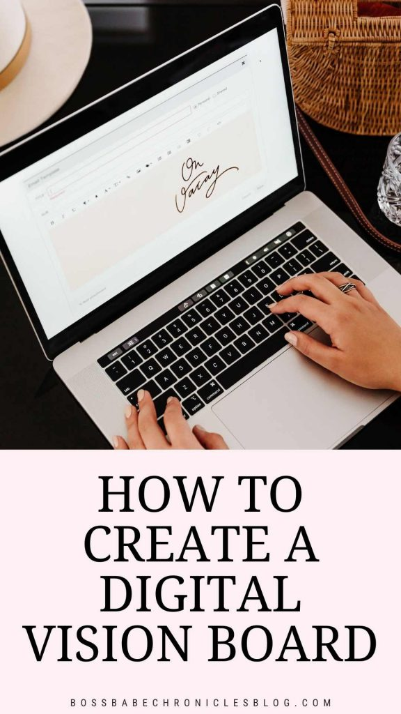 How to create a free digital vision board
