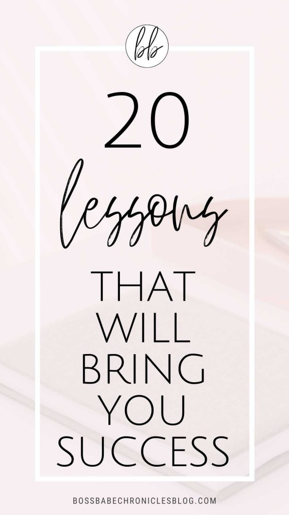 20 Lessons For Life and Success