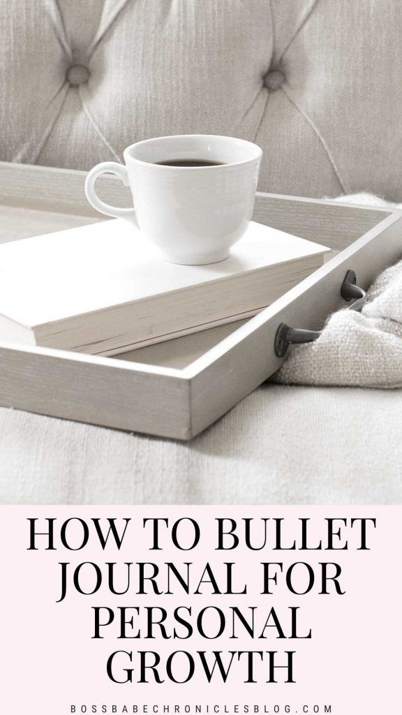 How To Bullet Journal For Personal Growth